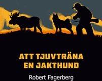 Stefan_Lindblad_illustration-teckning-design_Bokomslag-Att-tjuvtrana-en-jakthund-forfattare-robert-fagerberg_liten